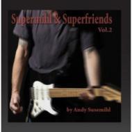 Supermihl & Superfriends Vol.2