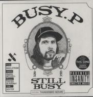 Busy P/Still Busy