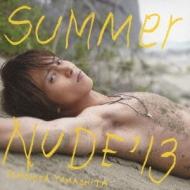 SUMMER NUDE '13 【通常盤】