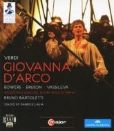 Giovanna D'arco: Lavia Bartoletti / Teatro Regio Di Parma Vassileva Buson E.bowers