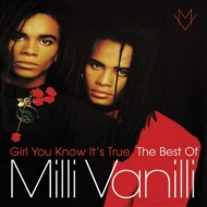 Girl You Know It's True -The Best Of Milli Vanilli (Camden)