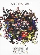 NIGHTMARE TOUR 2013「beautiful SCUMS」 (2DVD+CD)【初回限定盤】