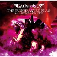 THE IRONHEARTED FLAG Vol.2: REFORMATION SIDE (+DVD)【完全生産限定盤: スペシャルメタルケースパッケージ】