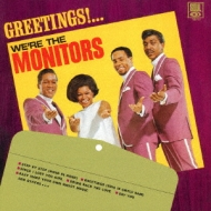 Greetings!...We're The Monitors