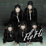 Fly / Hi (+DVD)【BiS階段盤】