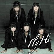 Fly / Hi (+DVD)【MUSIC VIDEO盤】