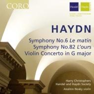 交響曲第6番『朝』、第82番『熊』、ヴァイオリン協奏曲 クリストファーズ&ヘンデル・ハイドン・ソサエティ、ノスキー