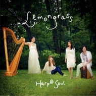 Lemongrass : Harp & Soul