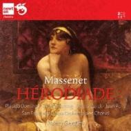 Herodiade: Gergiev / San Francisco Opera Domingo Fleming Zajick