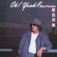 Oh! Yeah!! Blues Paradise