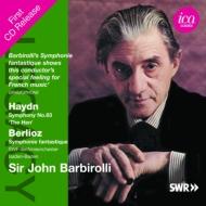 ベルリオーズ:幻想交響曲、ハイドン:交響曲第83番『めんどり』 バルビローリ&南西ドイツ放送響(1969ステレオ)