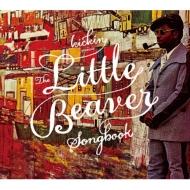 Kickin Presents: The Little Beaver Songbook