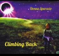 Donna Sparacio/Climbing Back