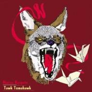 Tawk Tomahawk (180グラム重量盤レコード/Music On Vinyl)