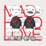 MAD HEAD LOVE / ポッピンアパシー