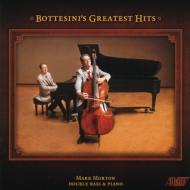 Bottesini's Greatest Hits: Mark Morton(Cb & P)+paganini