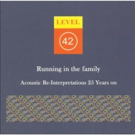 Running In The Family: Acoustic Re-interpretations 25 Years On