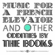 Music For A French Elevator And Other Short Format Oddities