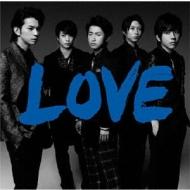LOVE 【通常盤:歌詞ブックレット封入】