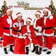 THE TIGERSのWHITE CHRISTMAS