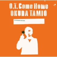 O.T.Come Home