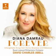 Damrau: Forever-unforgettable Songs From Vienna, Broadway & Hollywood