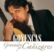 ゴイェスカス -カニサレスのグラナドス