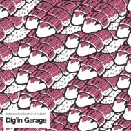 Dig'in Garage