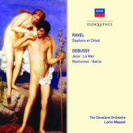 ラヴェル:『ダフニスとクロエ』全曲、ドビュッシー:『海』、夜想曲、イベリア、遊戯 マゼール&クリーヴランド管(2CD)