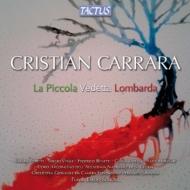 音楽劇『ラ・ピッコラ・ヴェデッタ・ロンバルダ』 スコーニャ&ペルゴレージ・スポンティーニ・ファウンデーション管、他