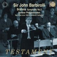 交響曲第2番 ジョン・バルビローリ&ベルリン・フィル(1962年、コヴェントリー大聖堂ライヴ)