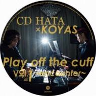 Play off the cuff Vol.1 〜encounter〜