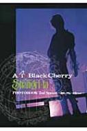 Acid Black Cherry Project Shangri-la シリーズ・ドキュメンタリーPHOTOBOOK 2