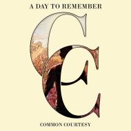 Common Courtesy (Tour Edition)