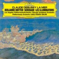 ブリテン:セレナード、イリュミナシオン、ドビュッシー:海 カルロ・マリア・ジュリーニ&シカゴ交響楽団、ロバート・ティアー、デイル・クレヴェンジャー、他