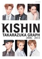 KISHIN TAKARAZUKA GRAPH 2006-2011