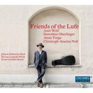 『リュートの友たち〜ヴァイス、バロン、バッハ』 アクセル・ヴォルフ、オベルリンガー、他
