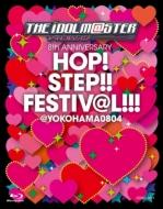 THE IDOLM@STER 8th ANNIVERSARY HOP!STEP!!FESTIV@L!!!@YOKOHAMA0804