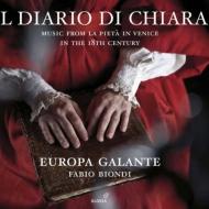 『キアーラの日記〜18世紀ヴェネツィア、ピエタ院の音楽』 ビオンディ、エウローパ・ガランテ(+DVD)