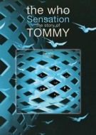 Who Sensation The Story Of Tommy