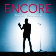 ENCORE (+DVD)【初回限定盤】