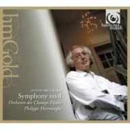 交響曲第4番『ロマンティック』 ヘレヴェッヘ&シャンゼリゼ管弦楽団