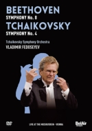 チャイコフスキー:交響曲第4番、ベートーヴェン:交響曲第8番 フェドセーエフ&モスクワ放送響(ウィーン・ライヴ2009)