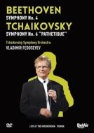 チャイコフスキー:交響曲第6番『悲愴』、ベートーヴェン:交響曲第4番 フェドセーエフ&モスクワ放送響(ウィーン・ライヴ2009)
