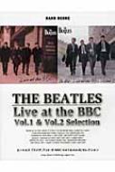 ライヴ・アット・ザ・bbc Vol.1 & Vol.2 セレクション バンドスコア