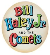 Bill Haley Jr.& The Comets