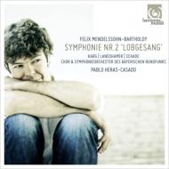 交響曲第2番『賛歌』 エラス=カサド&バイエルン放送響、カルク、ラントシャマー、シャーデ