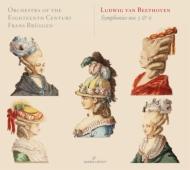交響曲第5番『運命』、第6番『田園』 ブリュッヘン&18世紀オーケストラ(2011)