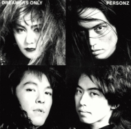 DREAMERS ONLY【Loppi・HMV限定】