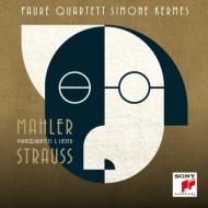 R.Strauss Piano Quartet, Lieder, Mahler Piano Quartet, Lieder : Faure Quartett, Kermes(S)